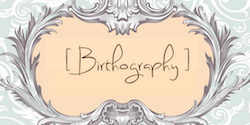 Birthography